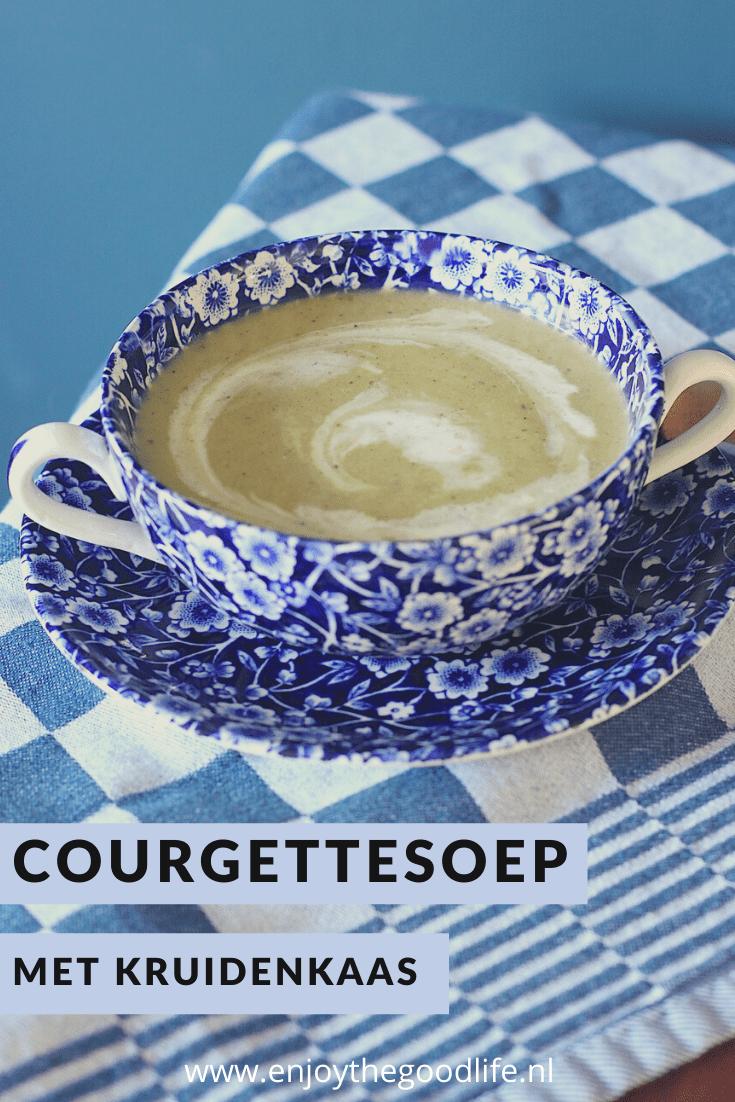 Courgettesoep met kruidenkaas   ENJOY! The Good Life