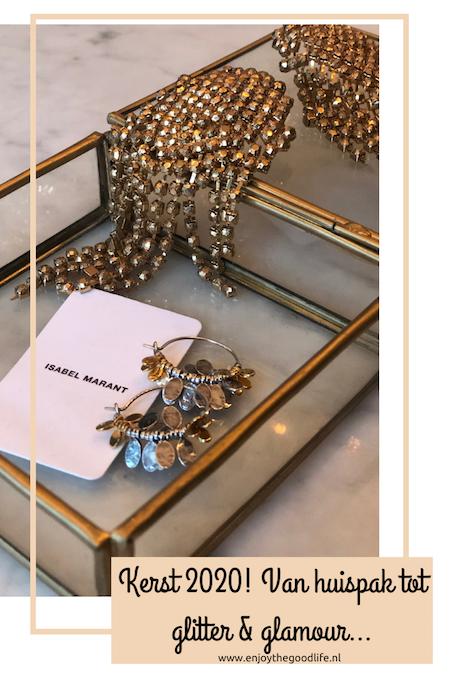 Kerst 2020! Van huispak tot glitter & glamour | ENJOY! The Good Life