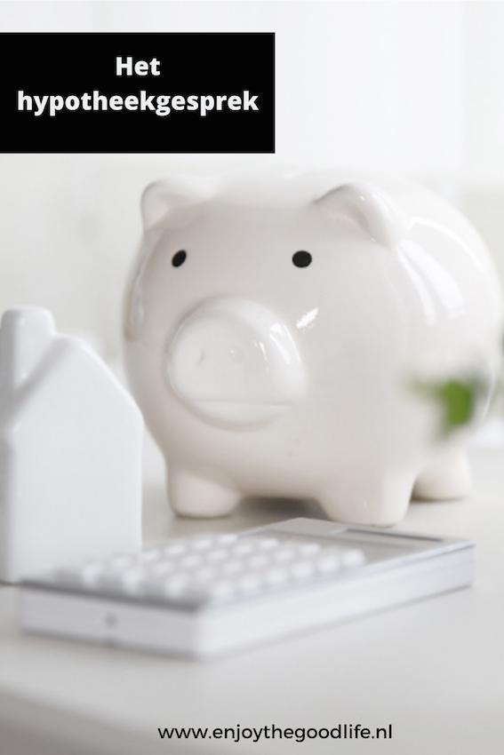 Het hypotheekgesprek | ENJOY! The Good Life