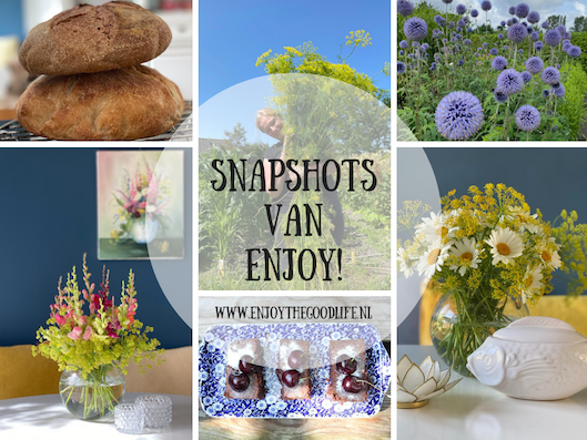 Snapshots julie 2021 | ENJOY! The Good Life
